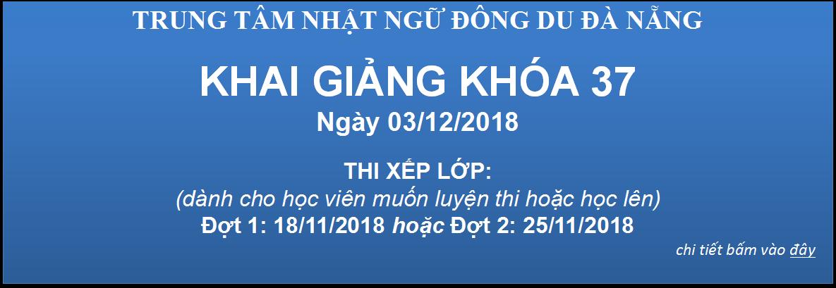 KHAI GIẢNG KHÓA 37 - NGÀY 03/12/2018