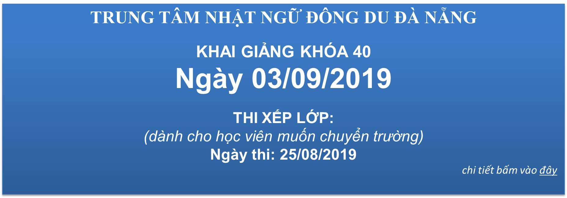 KHAI GIẢNG KHÓA 40 - NGÀY 03/09/2019