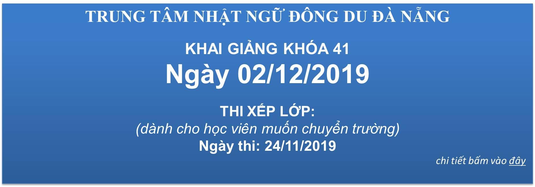 KHAI GIẢNG KHÓA 41 - NGÀY 02/12/2019